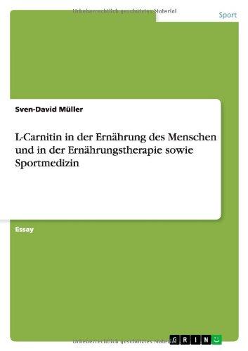 L-Carnitin in der Ernährung des Menschen und in der Ernährungstherapie sowie Sportmedizin